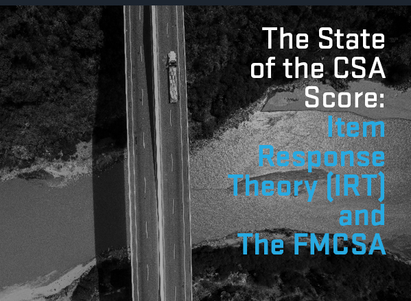 CSA Score, Item Response Theory or IRT and FMCSA